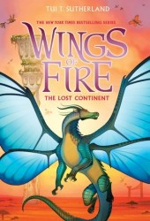 The Lost Continent (Wings of Fire, #11) Book Pdf