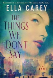 The Things We Don't Say Book Pdf