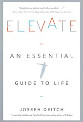 Elevate: An Essential Guide to Life Pdf Book