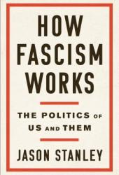 How Fascism Works: The Politics of Us and Them Book Pdf
