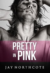 Pretty in Pink (Housemates #6) Pdf Book