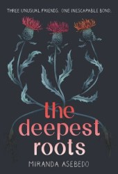 The Deepest Roots Pdf Book