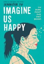 Imagine Us Happy Pdf Book