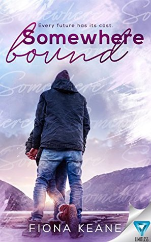 Somewhere Bound (Foundlings Book 3)