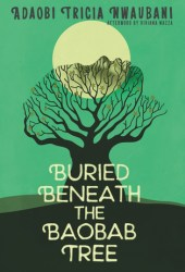 Buried Beneath the Baobab Tree Pdf Book
