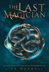 The Last Magician (The Last Magician, #1)