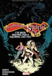 The Unbeatable Squirrel Girl, Vol. 7: I've Been Waiting for a Squirrel Like You Pdf Book