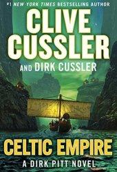 Celtic Empire (Dirk Pitt, #25) Pdf Book