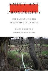 Amity and Prosperity: One Family and the Fracturing of America Book Pdf