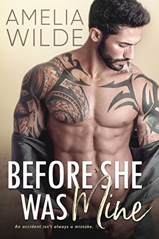 Before She Was Mine (Wounded Hearts #1)