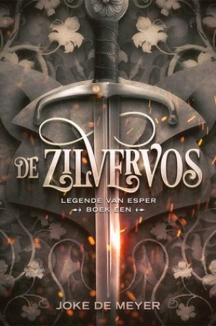 De Zilvervos (Legende van Esper #1) – Joke De Meyer