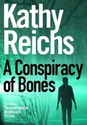 A Conspiracy of Bones (Temperance Brennan #19) Pdf Book