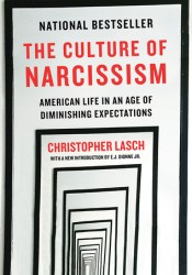 The Culture of Narcissism: American Life in An Age of Diminishing Expectations Pdf Book