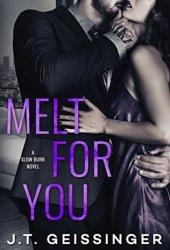 Melt for You (Slow Burn, #2) Pdf Book