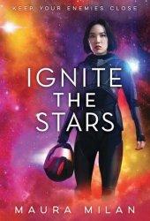 Ignite the Stars (Ignite the Stars, #1) Pdf Book