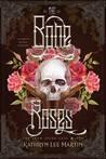 The Bone Roses (Snow Spark Saga, #1)