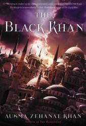 The Black Khan (The Khorasan Archives #2)