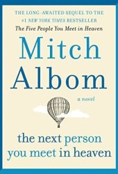 The Next Person You Meet in Heaven Book Pdf
