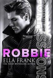 Robbie (Confessions, #1) Pdf Book
