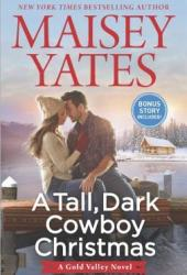 A Tall, Dark Cowboy Christmas (Gold Valley, #4) Pdf Book