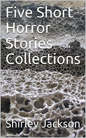 Five Short Horror Stories Collections