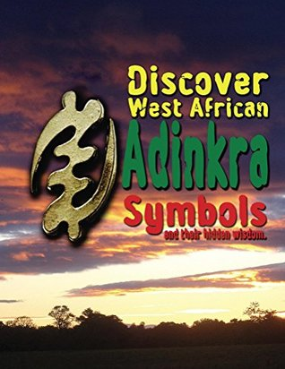 Discover West African Adinkra Symbols and their hidden wisdom