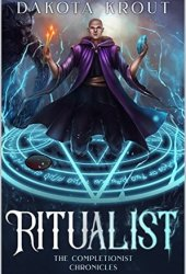 Ritualist (The Completionist Chronicles, #1) Book Pdf