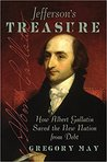 Jefferson's Treasure: How Albert Gallatin Saved the New Nation from Debt