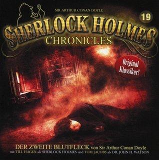 Sherlock Holmes Chronicles 19 - Der zweite Blutfleck