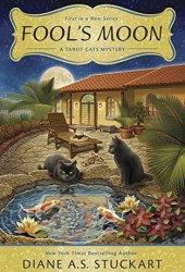 Fool's Moon (Tarot Cats Mystery #1) Pdf Book