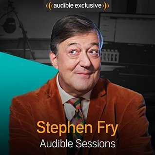 Stephen Fry Audible Sessions: FREE Exclusive interview