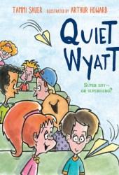 Quiet Wyatt Pdf Book