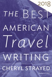 The Best American Travel Writing 2018 Pdf Book