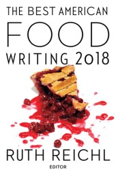 The Best American Food Writing 2018 Pdf Book