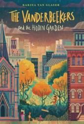 The Vanderbeekers and the Hidden Garden Pdf Book