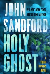 Holy Ghost (Virgil Flowers, #11) Pdf Book