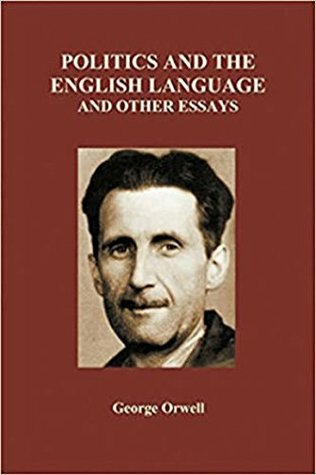 Politics and the English Language and other essays