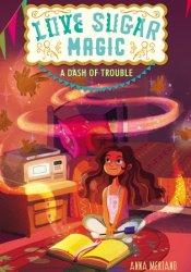 A Dash of Trouble (Love Sugar Magic, #1) Pdf Book