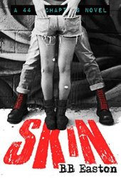 Skin (44 Chapters, #1)