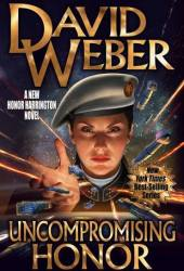 Uncompromising Honor (Honor Harrington, #14) Book Pdf