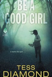Be A Good Girl (FBI, #3)