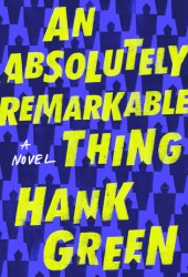 An Absolutely Remarkable Thing Pdf Book