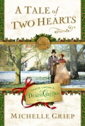 A Tale of Two Hearts (Once Upon a Dickens Christmas, #2) Pdf Book