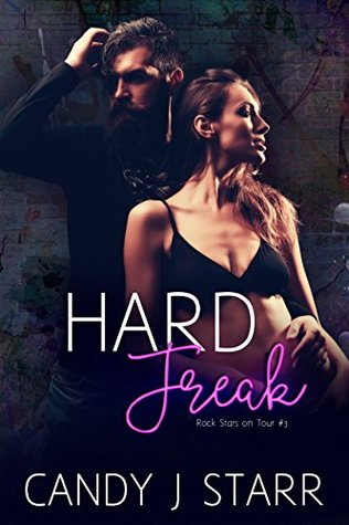 Hard Freak (Rock Stars on Tour Book 3)