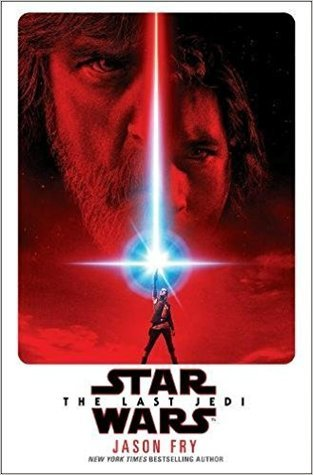 The Last Jedi (Star Wars: Novelizations #8)