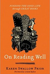On Reading Well: Finding the Good Life Through Great Books Pdf Book