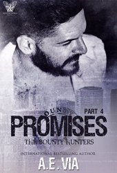 Promises Part 4 (Bounty Hunters #4) Pdf Book
