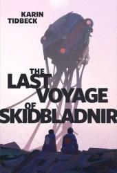 The Last Voyage of Skidbladnir Pdf Book