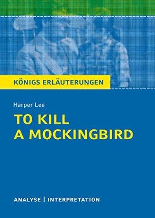 To Kill a Mockingbird. Königs Erläuterungen.