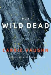 The Wild Dead (The Bannerless Saga #2) Pdf Book